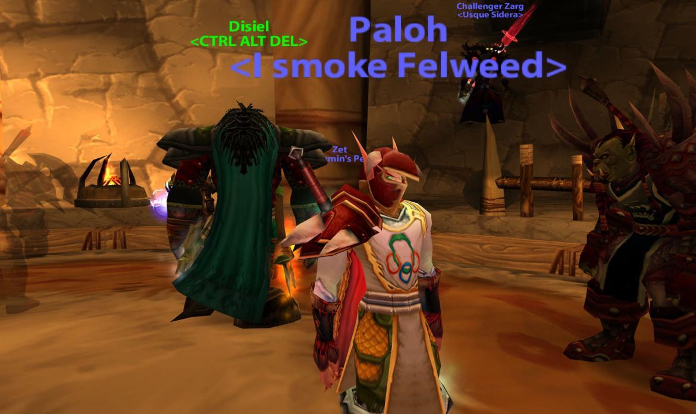 Paloh <I smoke Felweed>