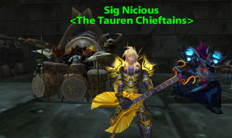 Sig Nicious <The Tauren Chieftains>